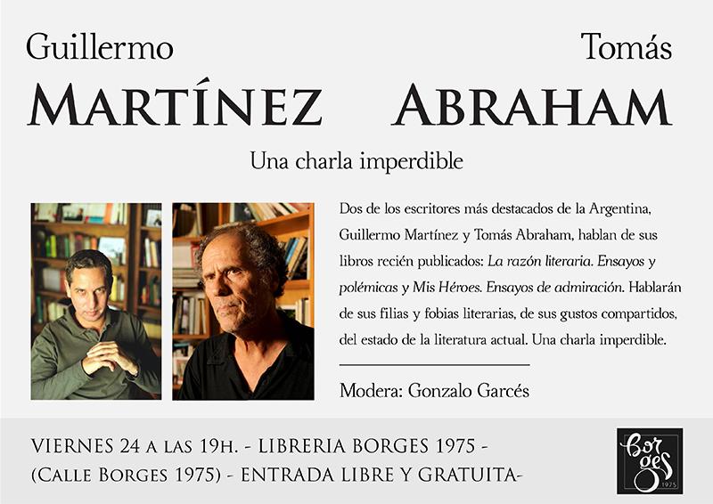 Guillermo Martínez y Tomás Abraham en la Librería Borges, viernes 24, 19hs.